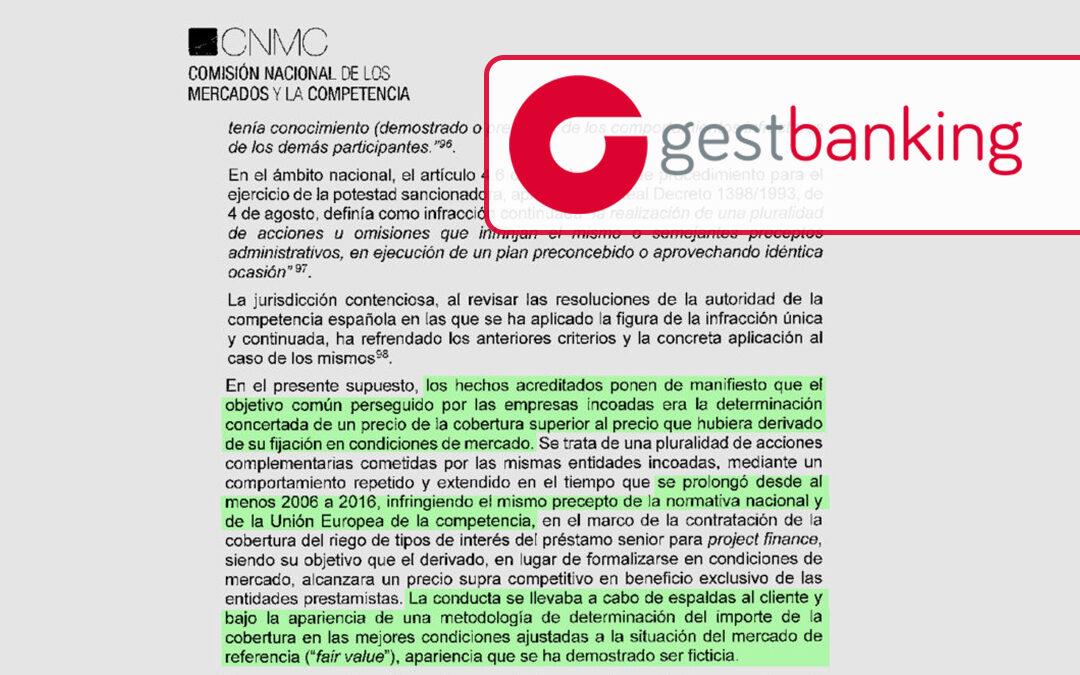 Según la CNMC la gran banca engañó a cientos de empresas durante 10 años.